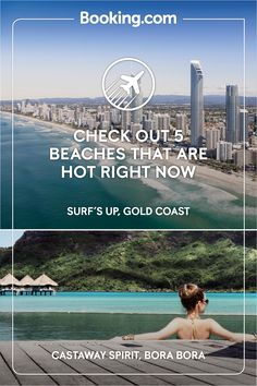 Find your paradise at booking.com. However you like your beach, we've got the hot spot for you. For surf-bums, chase perfect tubes on Australia's Gold Coast. Or, revel in barefoot luxury on far-flung Bora Bora's crystal-clear coastlines.