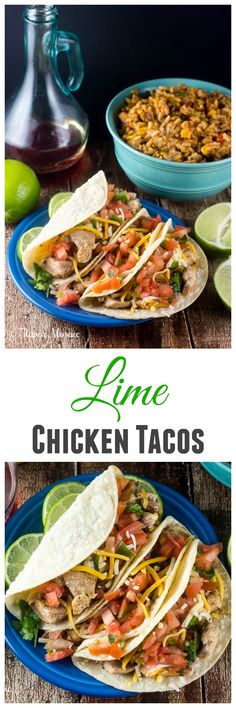 Lime Chicken Tacos make an easy, flavorful and wholesome dinner that your family will love. After marinating overnight you can have a delicious dinner on the table in 15 minutes.