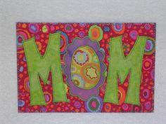 SALE  MOM  Love   Applique Quilted Fabric Postcard  send mom love