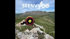 sEEn Vybe - Chill Session 1 My Music, Chill