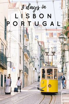 3 Days in Lisbon Portugal - FashionEdible