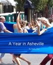 A Year in Asheville is now available as a digital download  http://www.blurb.com/bookstore/detail/433375