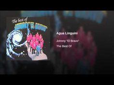 """Agua Linguini""  - JOHNNY EL BRAVO"