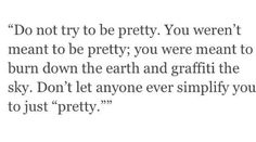 "The next person who tells me ""you are lucky you are pretty"" i will mentally destroy."