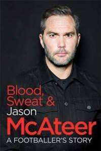 Buy Blood, Sweat and McAteer: A Footballer's Story by Jason McAteer and Read this Book on Kobo's Free Apps. Discover Kobo's Vast Collection of Ebooks and Audiobooks Today - Over 4 Million Titles! Books To Buy, My Books, Book Signing, Nonfiction, Audiobooks, Blood, Novels, This Book, Football