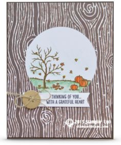 Stampin Up card: Thinking of You with a Grateful Heart. Tami White | ——— STAMPIN UP  S U P P L I E S ———  • Happy Scenes Photopolymer Stamp Set #139821 • Soft Suede Classic Stampin' Pad #126978 • Pumpkin Pie Classic Stampin' Pad #126945 • Daffodil Delight Classic Stampin' Pad #126944 • Mint Macaron Classic Stampin' Pad #138326 • Soft Sky Classic Stampin' Pad #131181 • Blender Pens #102845 • Into The Woods Designer Series Paper #139586 • Chocolate Chip 8-1/2X11 Card Stock #102128