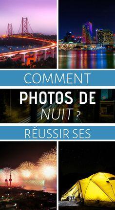 La photo de nuit – Photography, Landscape photography, Photography tips