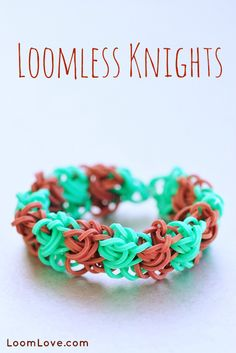 How to Make a Rainbow Loom Loomless Knights