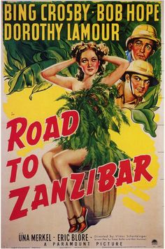 Road to Zanzibar - 1941 Bng Crosby Bob Hope Dorothy Lamour Romance and adventure in the steamy jungle. Crosby and Hope were clowning around and their antics were witnessed by a studio executive who decided they'd make a great comic duo. This was the second in a series of seven.