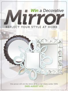One lucky person will win the decorative mirror of their choice from National Builder Supply. Enter before August 6, 2014 for your chance to win!