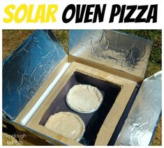 Awesome summer science for kids. Make a solar oven pizza!
