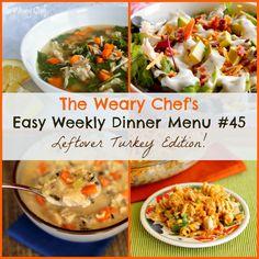 Easy Weekly Dinner Menu #45: Dinner Ideas for Turkey Leftovers