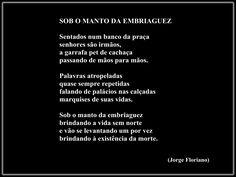 JORGE FLORIANO - SOB O MANTO DA EMBRIAGUEZ.