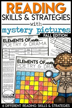 Perfect for a sub plans!  6 different reading strategies included with matching mystery picture grids.  Elements of Poetry and Drama - Figurative Language - RL.4.5, RL.5.5 Connecting Illustrations to Text - Making Connections - RL.4.7, RL.5.7 It's All In The Details - Drawing Inferences - RI.4.1, RI.5.1 Explaining the Text - Analyzing Events and Ideas - RI.4.3, RI.5.3 Looking for the Meaning - Context Clues - RI.4.4, RI.5.4 Integrating Information - Comparing Texts on Same Topic - RI.4.9, RI.5.9