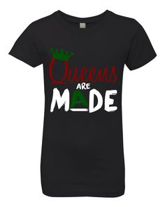 Queens Are Made Kids Tee