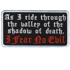 Fear No Evil Patch 4 inch biker patch Motorcycle Patches, Biker Patches, Pin And Patches, Motorcycle Pants, Motorcycle License, Biker Quotes, Motorcycle Quotes, Biker Shirts, Biker Vest