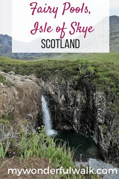 Is visiting the Fairy Pools worth it Isle of Skye, Scotland? - My Wonderful Walk Scotland Hiking, Skye Scotland, Scotland Travel, Highlands Scotland, Scotland Castles, Water Wise Landscaping, Fairy Pools, Cornwall England, Yorkshire England