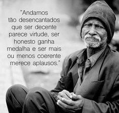 Tempos de tristeza e atualidades desemparadas no Brasil...