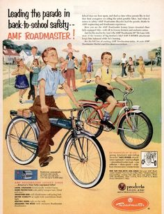"""spacequest: """"(via Where the leisure buffalo roams: The Roadmaster) Cool Stuff """" 1953 AMF Roadmaster Bicycle Back To School Retro Advertising, Retro Ads, Vintage Advertisements, Vintage Ads, Vintage Prints, Vintage Posters, Advertising Slogans, Advertising Archives, Vintage Antiques"""