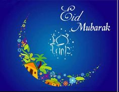 Eid mubarak to everyone friends family and love d ones