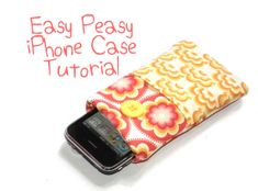 Easy i-Phone case tutorial from pennydog, make size 4x6.5 inch if phone has silicone cover