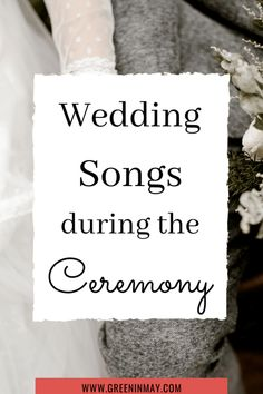 Ultimate List of Wedding Songs – Wedding Music List for Every Part of Ceremony and Reception