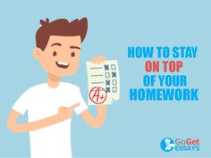 Stay On Top Of Your Homework