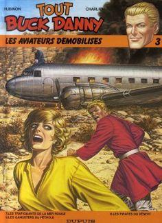 tout buck danny tome 3 - aviateurs demobilises