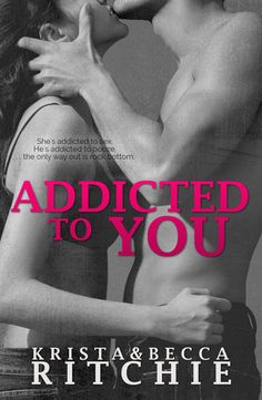 Addicted to You  (Addicted #1) by Krista Ritchie , Becca Ritchie -- reread, this is my all time favorite series and i so so love it. i am so sad that this is finally ending. i will miss these characters so much!