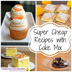 Super Cheap Recipes with Cake Mix: Easy dessert recipes that happen to be budget-friendly!