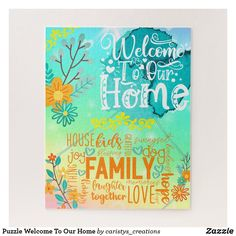 Shop Puzzle Welcome To Our Home created by caristys_creations. Personalize it with photos & text or purchase as is! Mind Games Puzzles, Gifts For Elderly, Nana Gifts, Make Your Own Puzzle, Girls Bedroom, Bedrooms, Color Of Life, Customized Gifts, Your Design