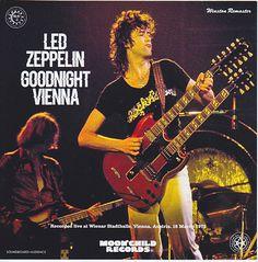 Led Zeppelin - Goodnight Vienna - Live at Wienar Stadthalle, Vienna, Austria. 16 March 1973