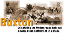 The Buxton Settlement, Ont. Canada....The Buxton Settlement commemorates the Underground Railroad and early Black settlements in Canada. When the settlement first began in 1849 the goal was to offer Black fugitives from the US a chance to start a new life. The land was owned by Rev William King which he bought for former slaves. The land was divided and sold to refugees.  A community was formed, which helped escapees flourish and even allowed several of them to go on to university