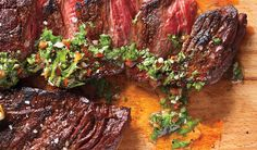 Skirt Steak with Chimichurri Sauce (serve with grilled corn with honey-lime butter and a tomato-feta salad)
