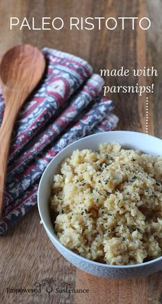 "Paleo Risotto Recipe, with Parsnip ""Rice"""