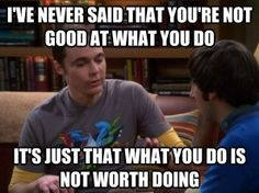 sheldon cooper quotes | Dr Sheldon Cooper quote ;) | Best TV and Movie Quotes