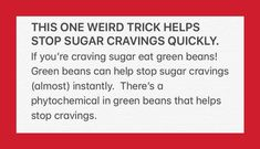 Stop Sugar Cravings, How To Stop Cravings, Eliminating Sugar, Green Beans