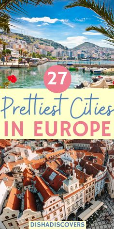 27 Best Cities to Visit in Europe (That You'll Fall in Love With!) | best cities in Europe | best cities in europe to visit | coolest cities in europe | pretty cities in europe | best cities in europe places to visit | best european cities to visit | best european cities to visit on a budget | prettiest cities in Europe | prettiest european cities | best places to travel in Europe | beautiful cities in Europe | must see cities in europe | most romantic cities in europe | #europetravel…