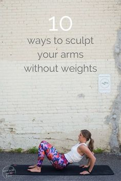 sculpt seriously strong arms with these 10 equipment-free, upper body exercises you can do anywhere.