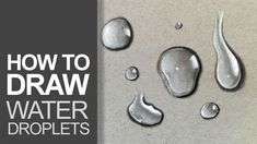 Charcoal Drawing Tips How to draw water droplets. Drawing Skills, Drawing Lessons, Drawing Tips, Drawing Ideas, Sketching Tips, Drawing Journal, Basic Drawing, Drawing Projects, Painting Lessons