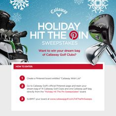 ANNOUNCING: Holiday Hit The Pin Sweepstakes - win your dream bag of Callaway golf clubs!     (Must be following Callaway Golf on Pinterest to enter.)