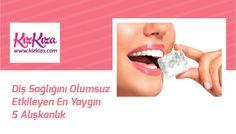 Diş sağlığını olumsuz etkileyen en yaygın 5 alışkanlık