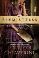 Book 110 - The Spymistress by Jennifer Chiaverini Book Club Suggestions, Prisoners Of War, Library Card, Book Nooks, Historical Fiction, Book Lists, Bestselling Author, The Book, Books To Read