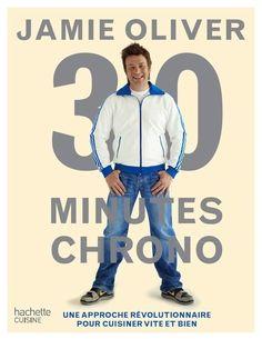 Jamie Oliver - 30 minutes chrono - Mon livre de cuisine préféré