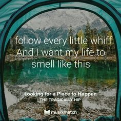 Looking For A Place To Happen, The Tragically Hip Musixmatch Lyrics