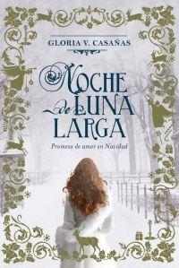 megustaleer - Noche de Luna Larga - Gloria Casañas