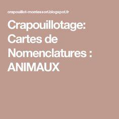 Crapouillotage: Cartes de Nomenclatures : ANIMAUX