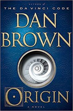 Amazon.com: Origin: A Novel (9780385514231): Dan Brown: Books