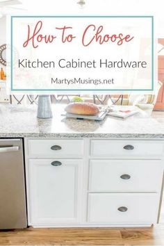 Learn how to choose kitchen cabinet hardware whether you