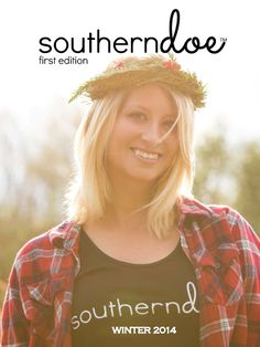 The cover of the southerndoe Winter 2014 lookbook. Love the tank with the flannel! #outdoors #southern #deer #hunting